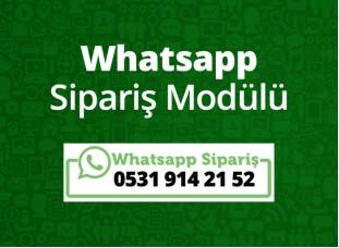 Whatsapp Sipariş Modülü